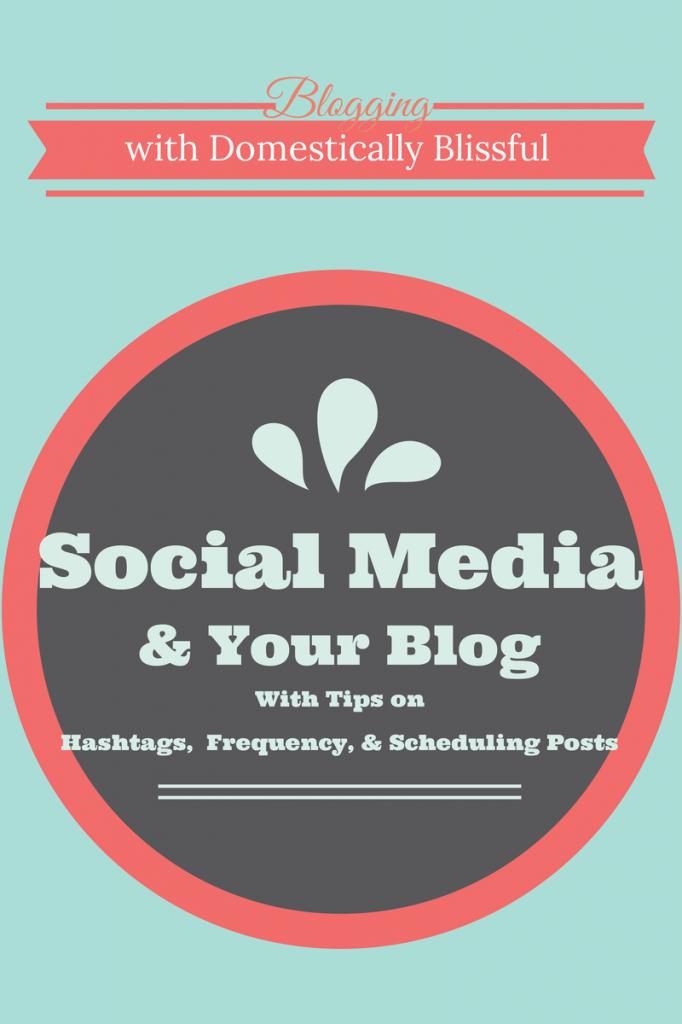Social Media & Your Blog