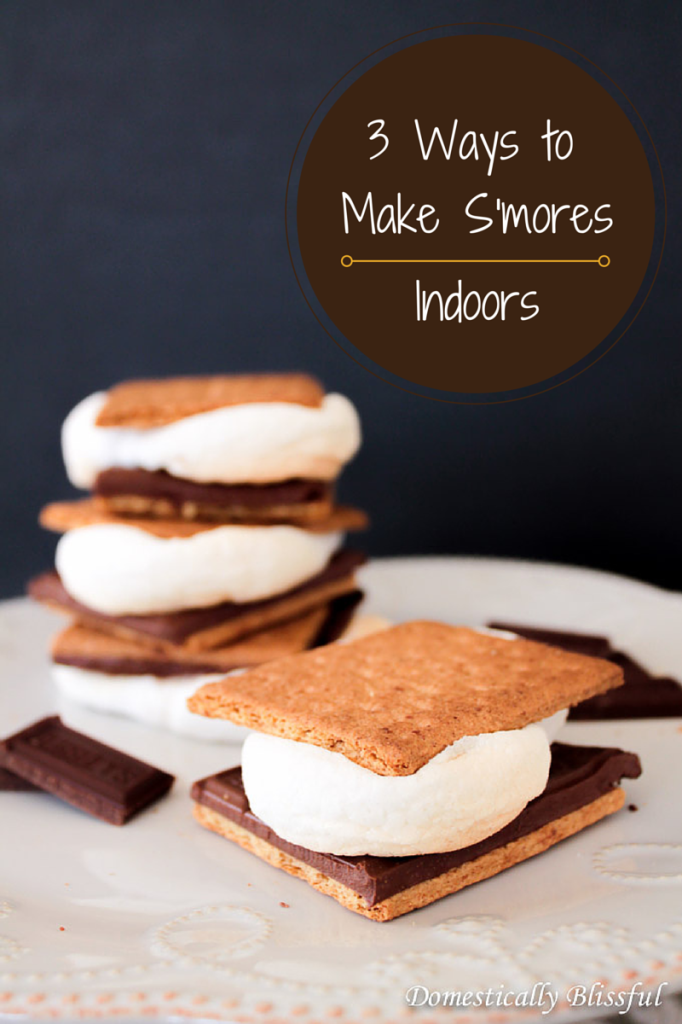 3 Ways to Make S'mores Indoors