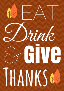 Eat Drink & Give Thanks