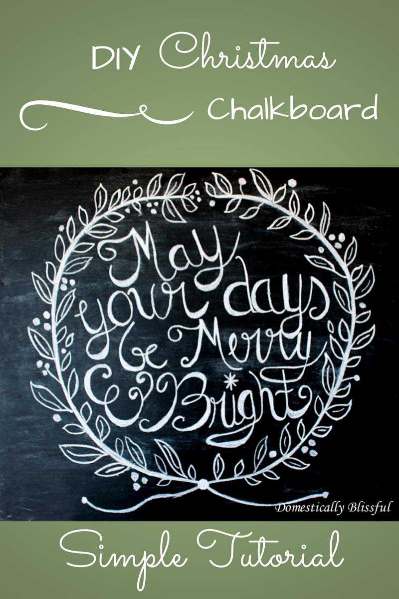 May Your Days Be Merry & Bright Christmas Chalkboard