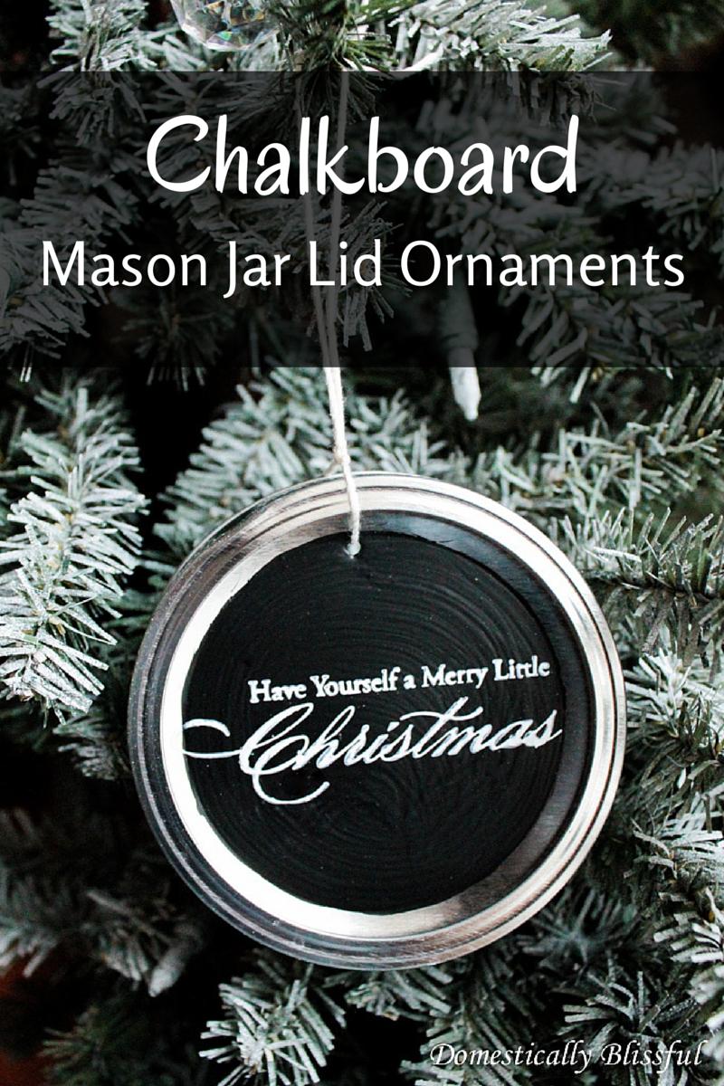 Mason jar ornaments - Chalkboard Mason Jar Lid Ornaments