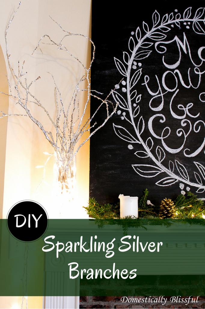 DIY Sparkling Silver Branches