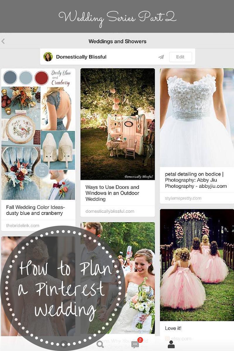 How to Plan a Pinterest Wedding - Wedding Series 2