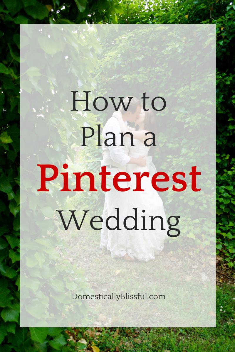 How to Plan a Pinterest Wedding