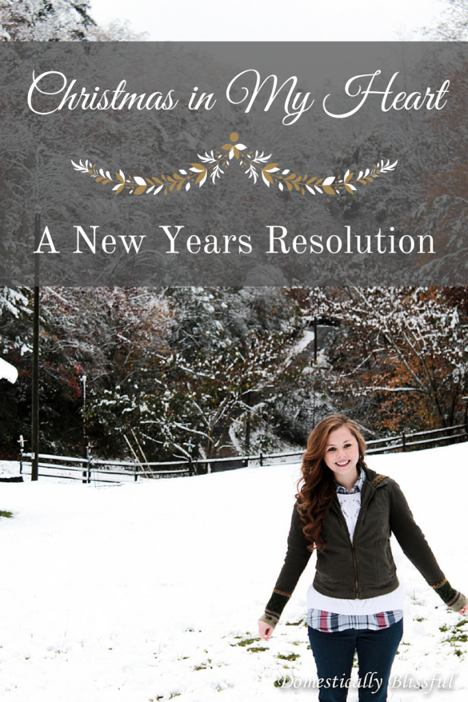 Christmas in My Heart – A New Years Resolution