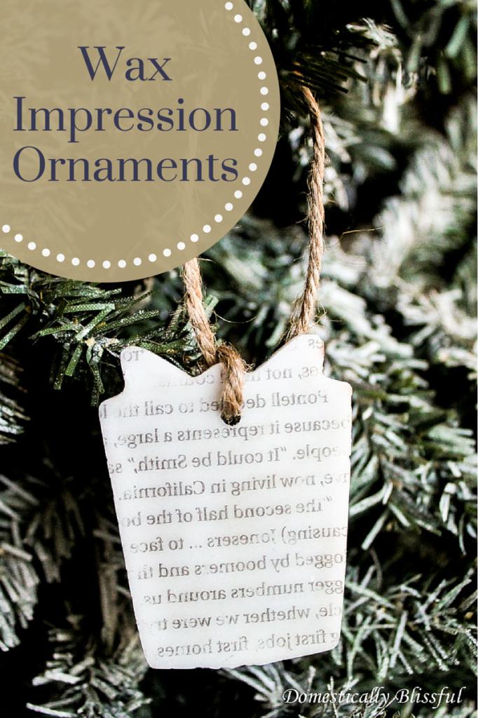 Wax Impression Ornaments