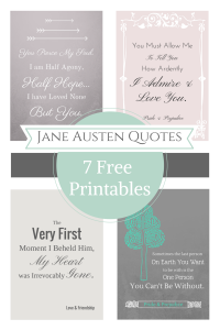 Jane Austen Quotes 7 Free Printables