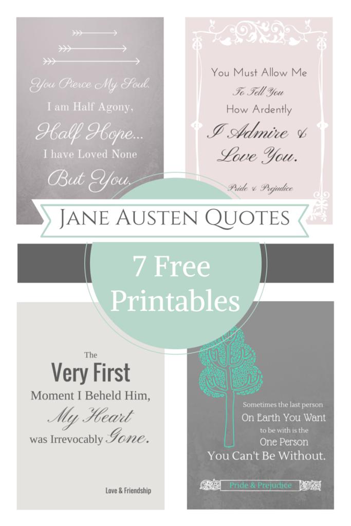 Jane Austen Quotes 7 Free Printables