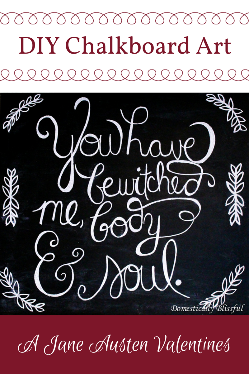 You Have Bewitched Me Body & Soul Chalkboard Art