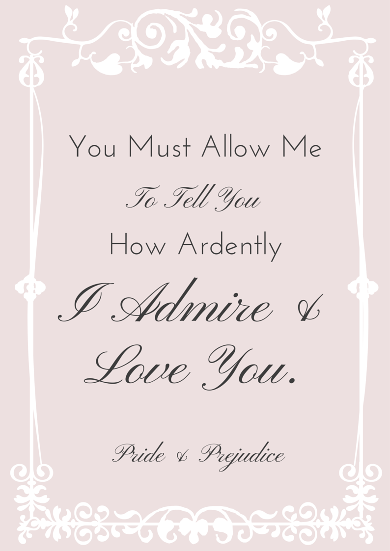 You must allow me to tell you how ardently I admire & I love you