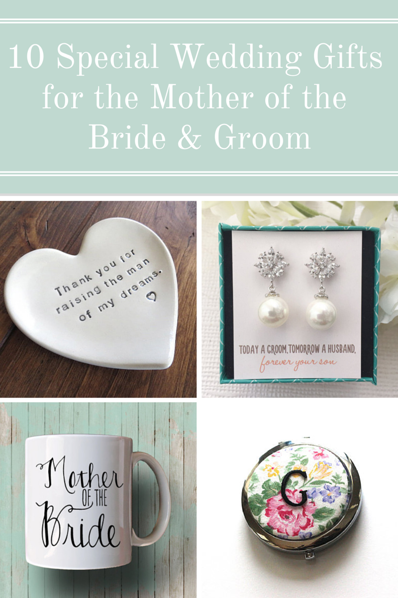 Best Wedding Present For Bride From Groom : 10 Special Wedding Gifts for the Mother of the Bride and Groom