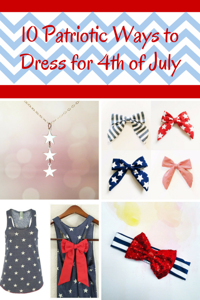 10 Patriotic Ways to Dress for 4th of July