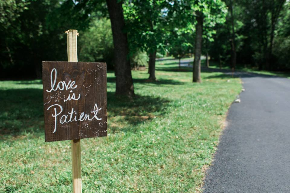 Love is Patient Wedding Sign