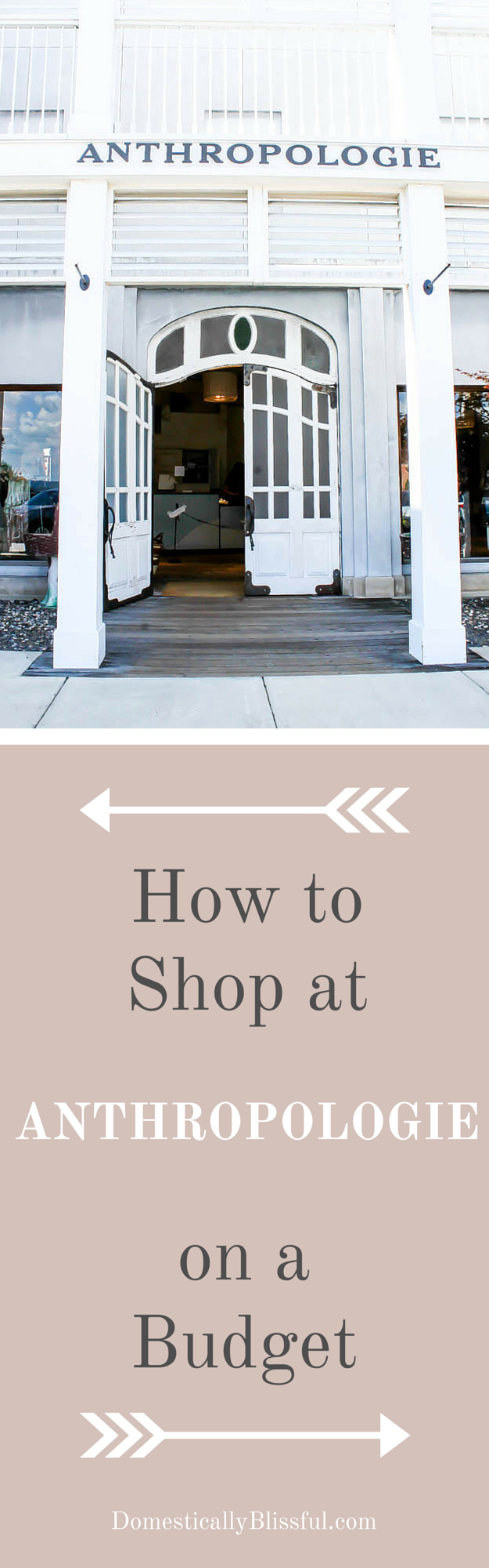 How to Shop at Anthropologie on a Budget