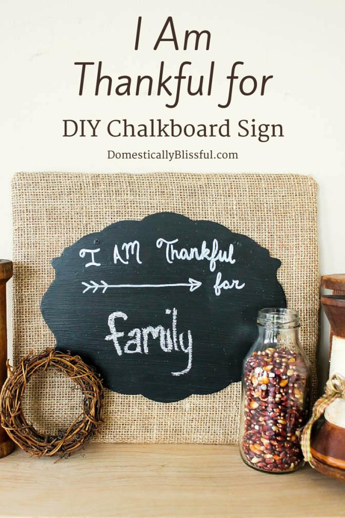 I Am Thankful for DIY Chalkboard Sign