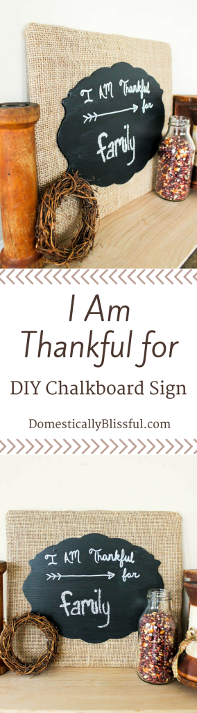 I Am Thankful for DIY Chalkboard Sign by Domestically Blissful
