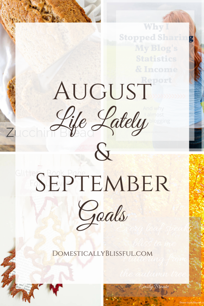 August Life Lately & September Goals