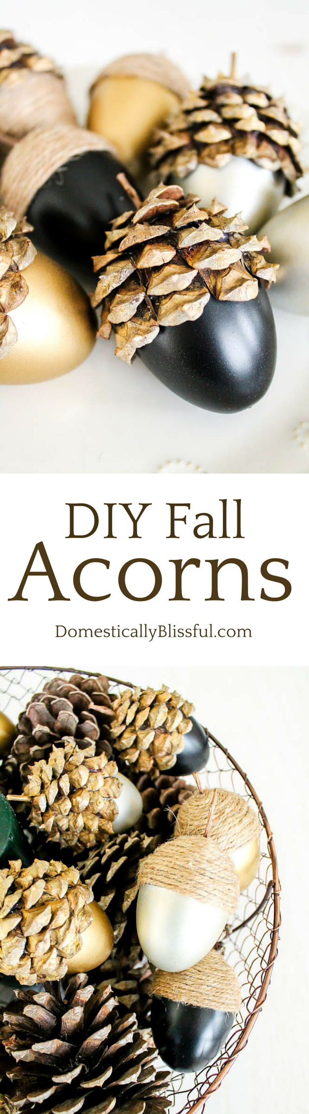 DIY Fall Acorns tutorial by Domestically Blissful