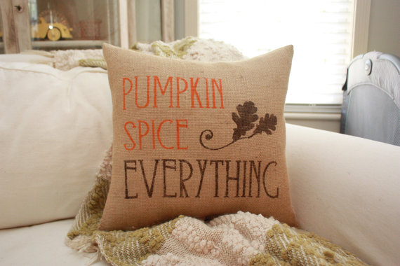 Pumpkin Spice Everything Burlap Pillow