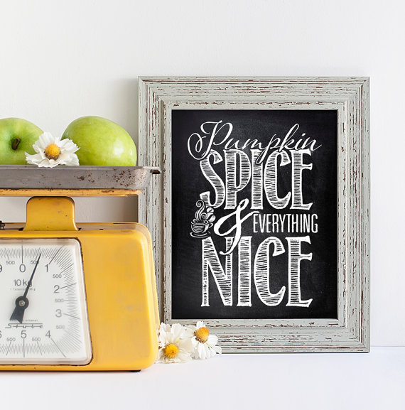 """Pumpkin spice and everything nice"" Chalkboard Kitchen Typography Art"