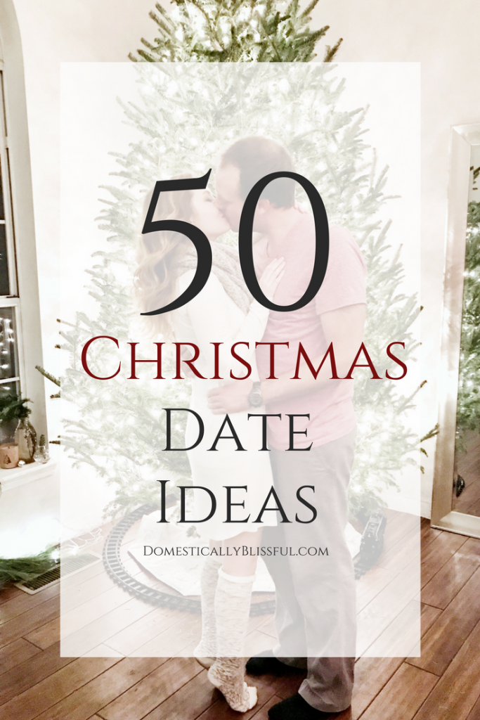 50 Christmas Date Ideas