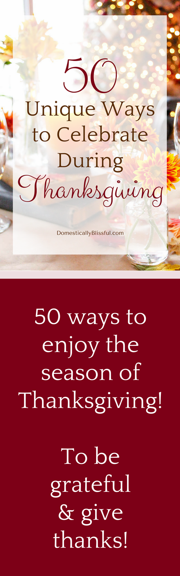 50 unique ways to celebrate & enjoy the season of Thanksgiving