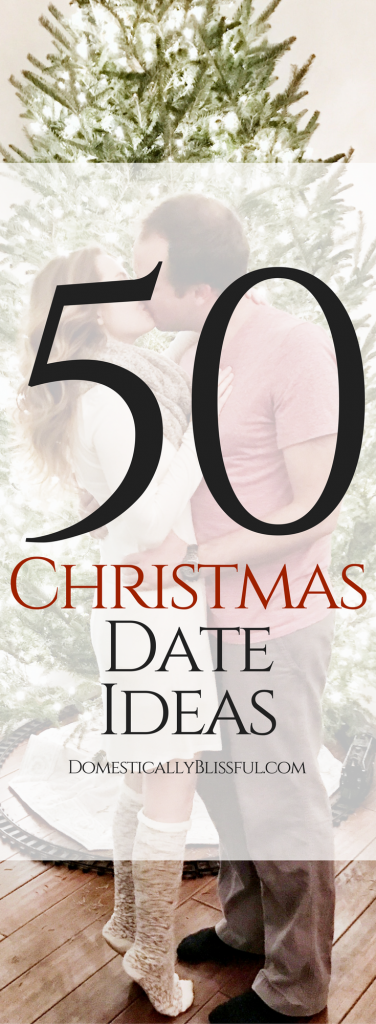 A fun & romantic collection of Christmas date ideas for yourholiday season!