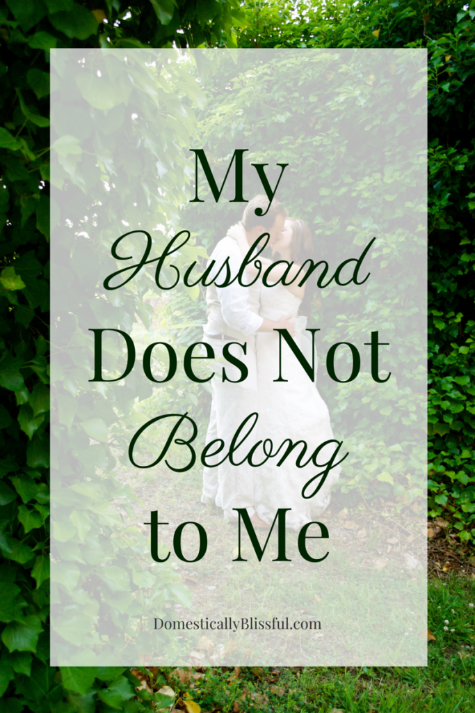 My Husband Does Not Belong to Me