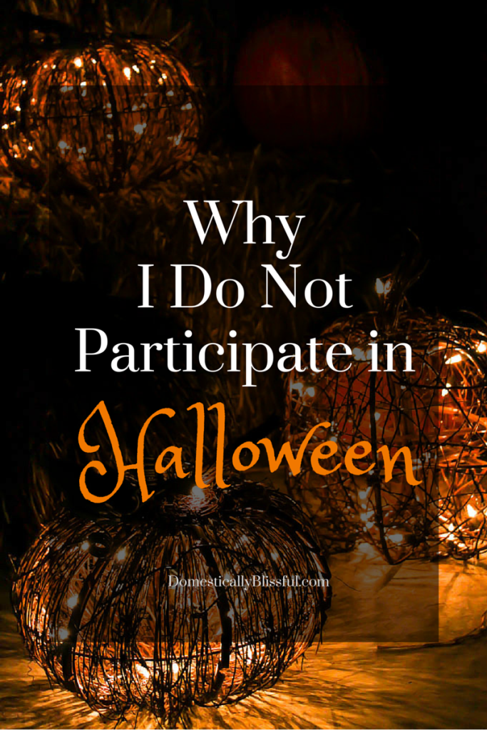 Why I Do Not Participate in Halloween