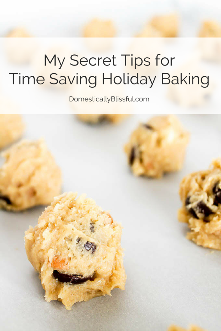 My Secret Tips for Time Saving Holiday Baking