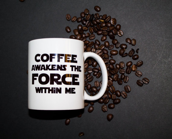 Coffee Awakens the FORCE within Me