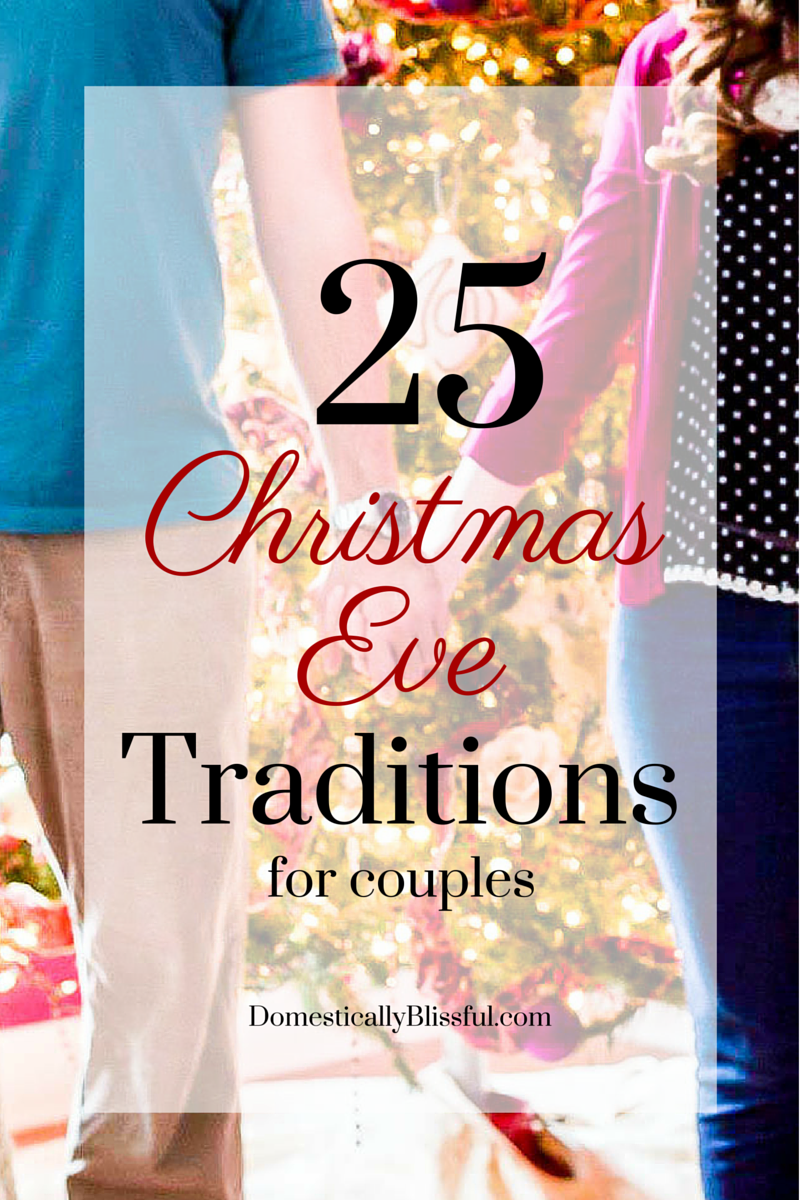 25 Christmas Eve Traditions for couples