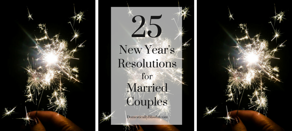 25 New Year's Resolutions for Married Couples