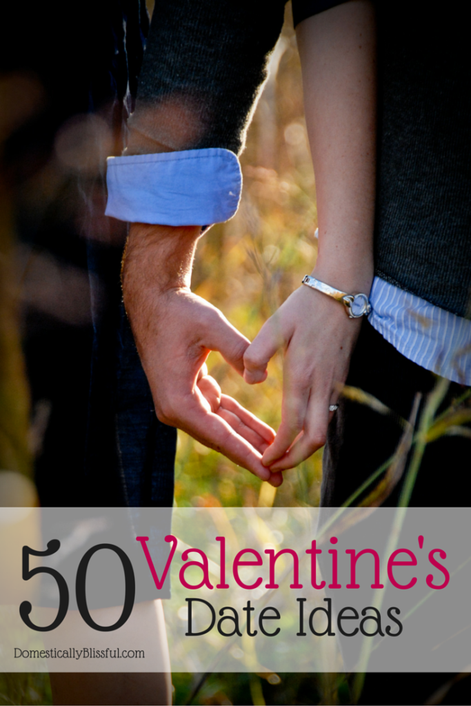 50 Valentine's Date Ideas for the month of love!