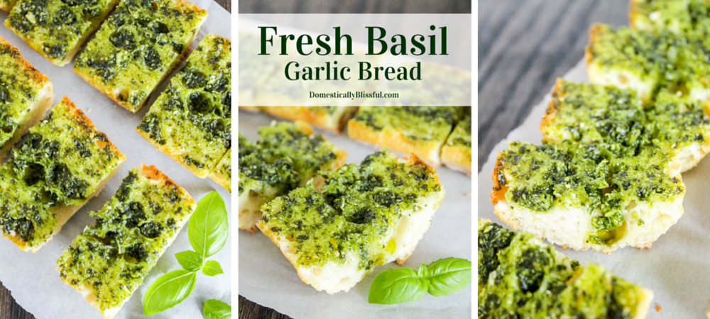 Fresh Basil Garlic Bread