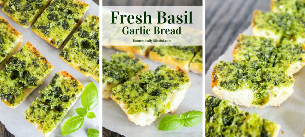 Fresh Basil Garlic Bread