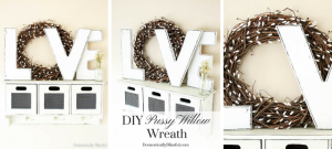 This DIY Pussy Willow Wreath is easy to create & looks beautiful for winter or spring on a door & even as a Valentine's decoration!