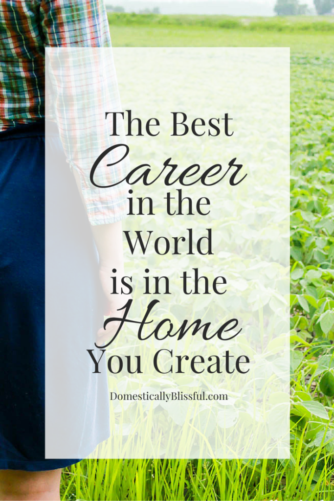 Why the best career in the world is in the home you create.