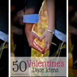 50 Valentine's Date Ideas