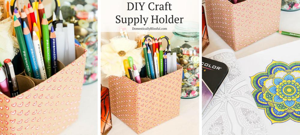 DIY Craft Supply Holder