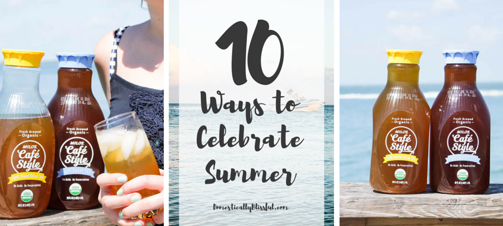 10 Ways to Celebrate Summer