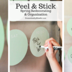 Peel and Stick: Spring Redecorating and Organization