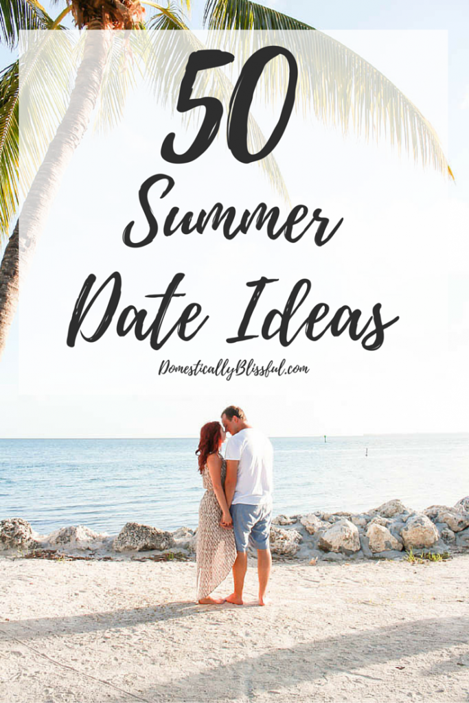 50 Summer Date Ideas to create summer lovin' memories all season long!