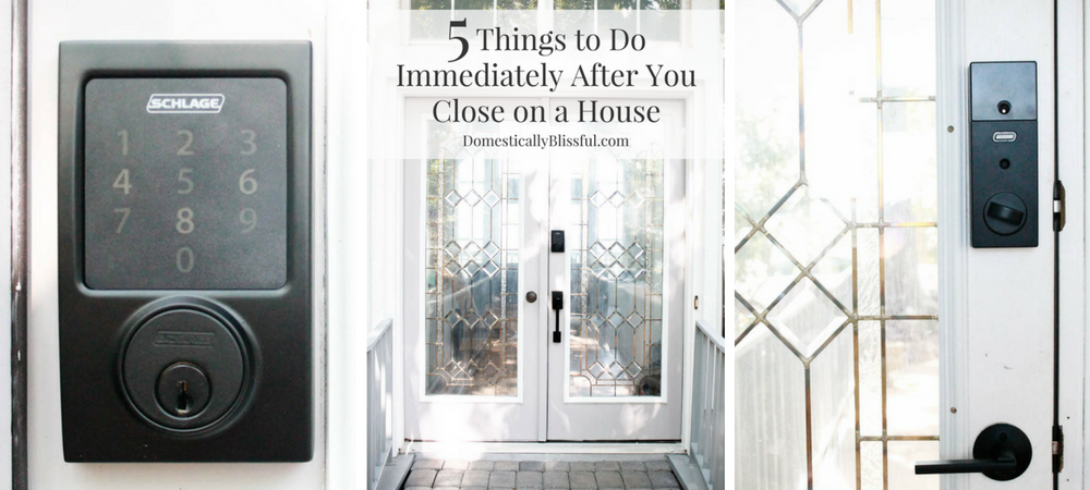 5 Things to Do Immediately After You Close on a House