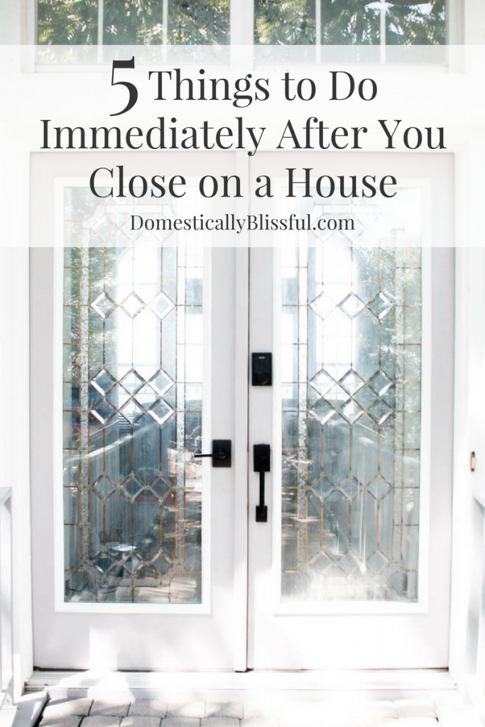 5 Things to Do Immediately After You Close on a House so you can get to relaxing & enjoying your home.