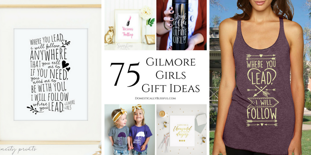 75 Gilmore Girls Gift Ideas