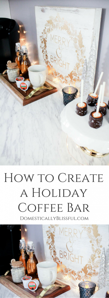 How to Create a Holiday Coffee Bar that can be enjoyed all season!