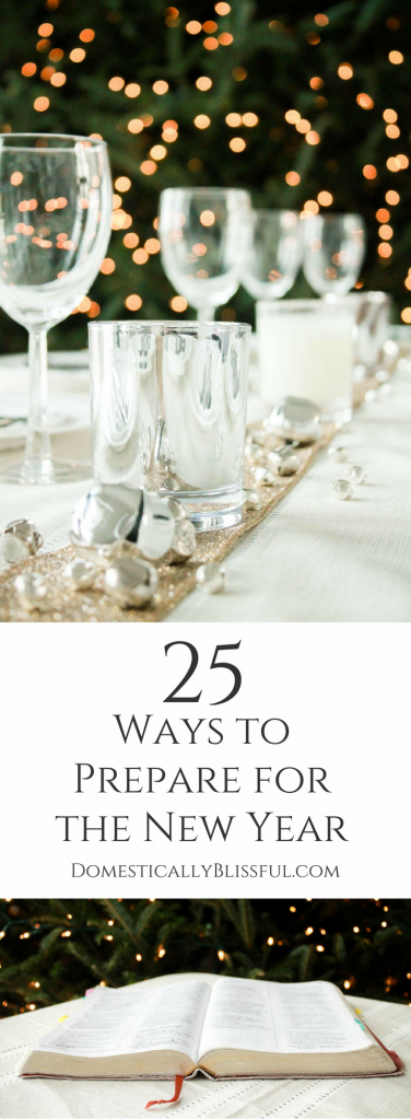 25 ways to prepare for the new year right now.