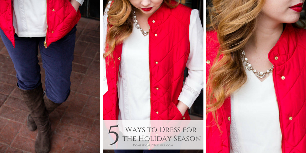 5 Ways to Dress for the Holiday Season