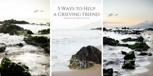 5 Ways to Help a Grieving Friend & show them your love, support, & friendship.